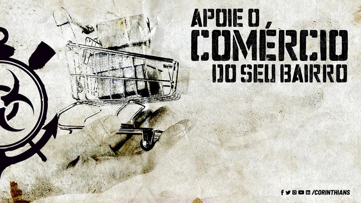 Corinthians lança campanha de apoio ao pequeno comércio dos bairros